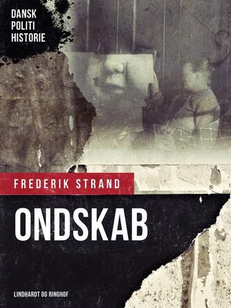 Frederik Strand: Ondskab