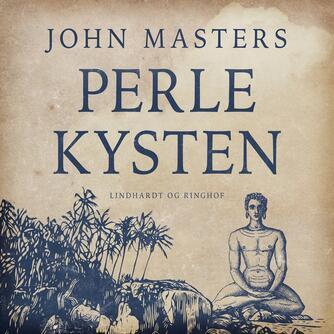 John Masters: Perlekysten