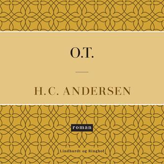 H. C. Andersen (f. 1805): O.T.