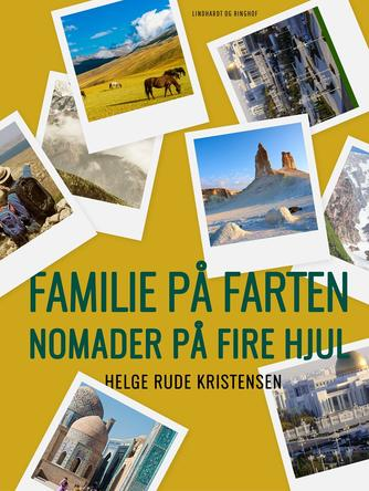 Helge Rude Kristensen: Familie på farten - nomader på fire hjul