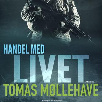 Tomas Møllehave: Handel med livet