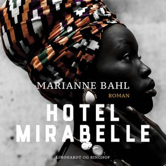Marianne Bahl: Hotel Mirabelle : roman