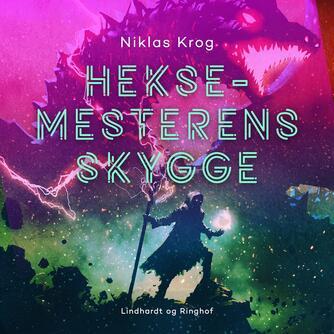 Niklas Krog: Heksemesterens skygge