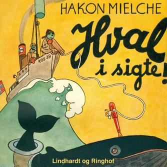 Hakon Mielche: Hval i sigte