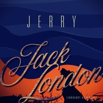 Jack London: Jerry