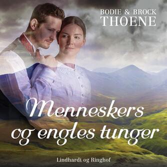 Bodie Thoene: Menneskers og engles tunger
