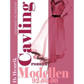 Ib Henrik Cavling: Modellen