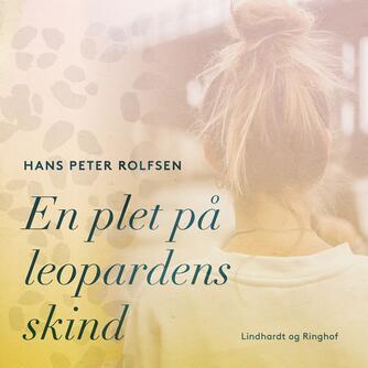 Hans Peter Rolfsen: En plet på leopardens skind