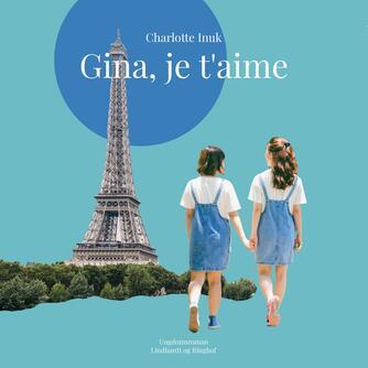 Lotte Inuk: Gina, je t'aime