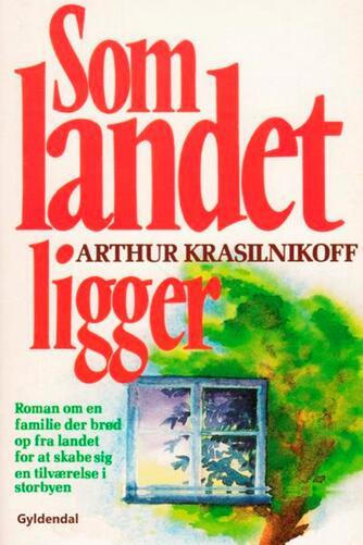 Arthur Krasilnikoff: Som landet ligger