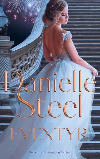 Danielle Steel: Eventyr : roman