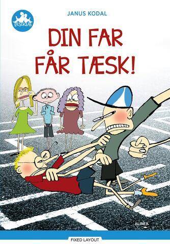 Janus Kodal: Din far får tæsk!