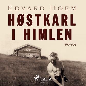 Edvard Hoem: Høstkarl i himlen