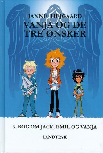 Janne Hejgaard: Vanja og de tre ønsker