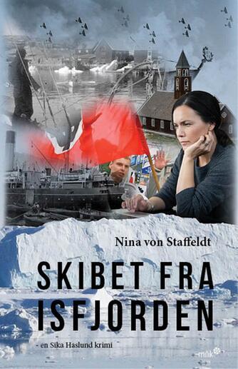 Nina von Staffeldt: Skibet fra Isfjorden