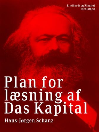 Hans-Jørgen Schanz: Plan for læsning af Das Kapital