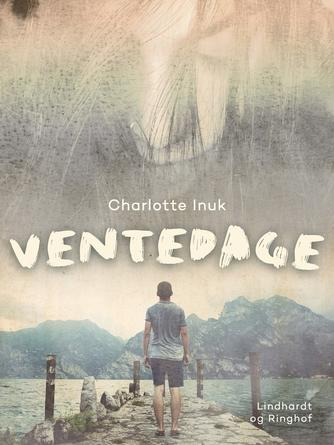 Charlotte Inuk: Ventedage