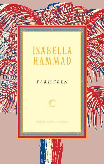 Isabella Hammad: Pariseren