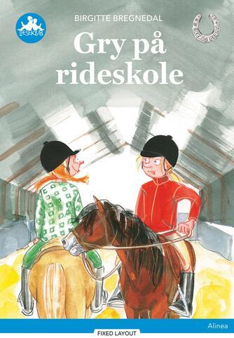 Birgitte Bregnedal: Gry på rideskole, Blå Læseklub