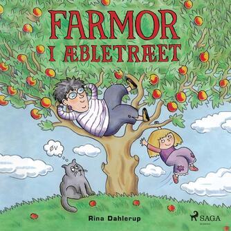 Rina Dahlerup: Farmor i æbletræet