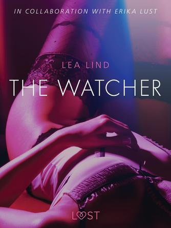 : The Watcher - erotic short story
