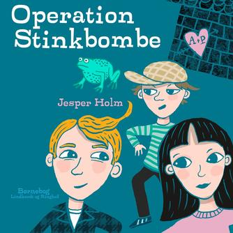 Jesper Holm (f. 1962): Operation stinkbombe