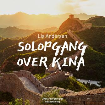 Lis Andersen (f. 1918): Solopgang over Kina