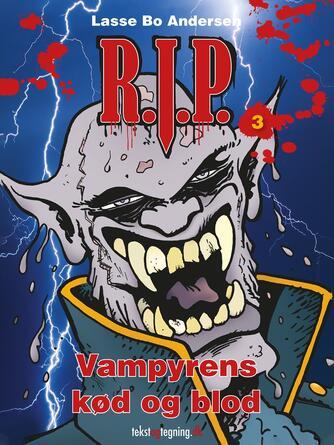 Lasse Bo Andersen (f. 1964): R.I.P. - vampyrens kød og blod