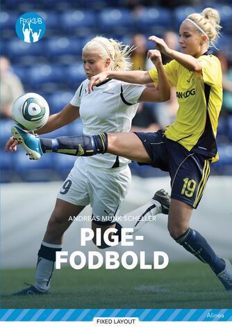 Andreas Munk Scheller: Pigefodbold