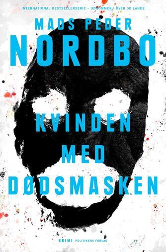 Mads Peder Nordbo: Kvinden med dødsmasken
