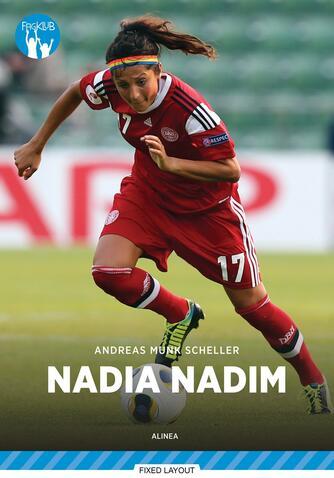 Andreas Munk Scheller: Nadia Nadim