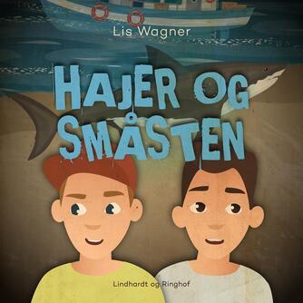 Lis Wagner (f. 1932): Hajer og småsten