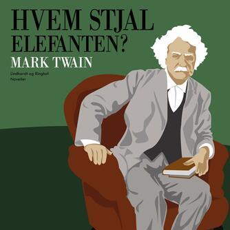 Mark Twain: Hvem stjal elefanten?