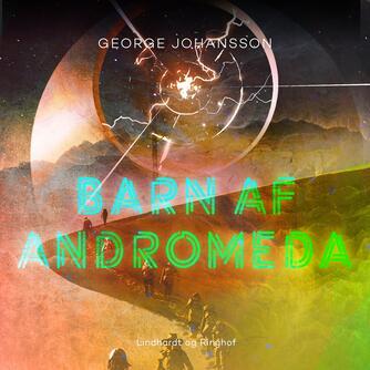George Johansson: Barn af Andromeda