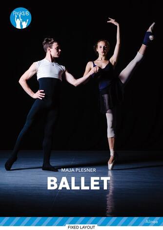 Maja Plesner: Ballet