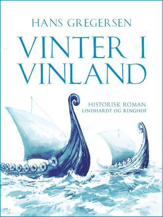 Hans Gregersen (f. 1946): Vinter i Vinland
