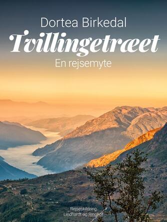Dortea Birkedal: Tvillingetræet : en rejsemyte