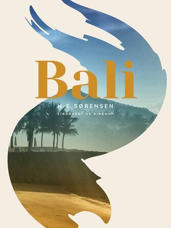 H. E. Sørensen (f. 1940): Bali
