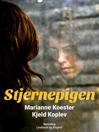 Marianne Koester: Stjernepigen : ungdomsroman