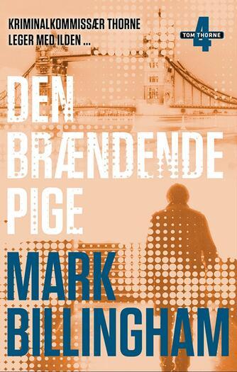 Mark Billingham: Den brændende pige