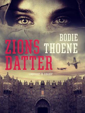 Bodie Thoene: Zions datter