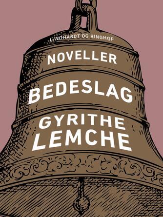 Gyrithe Lemche: Bedeslag