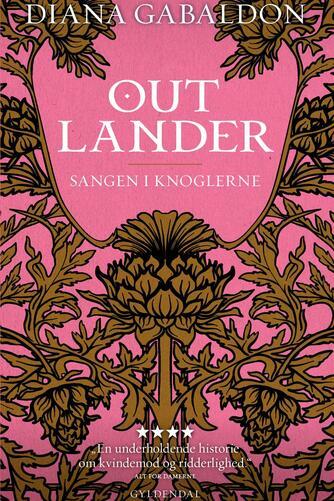 Diana Gabaldon: Outlander. 7, Sangen i knoglerne : roman