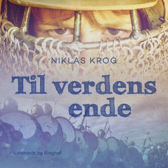 Niklas Krog: Til verdens ende