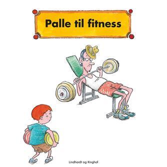 Jørn Jensen (f. 1946): Palle til fitness
