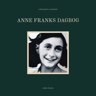 Anne Frank: Anne Frank's dagbog