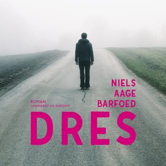 Niels Aage Barfoed: Dres
