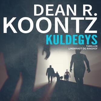 Dean R. Koontz: Kuldegys