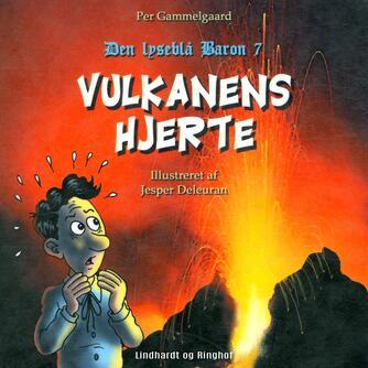 Per Gammelgaard: Vulkanens hjerte
