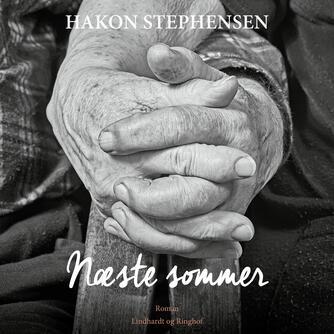Hakon Stephensen: Næste sommer
